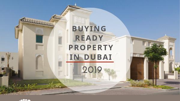 Dubai Real Estate – How to buy a ready property in Dubai 2019