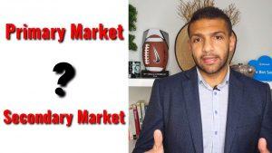 ماهو الفرق مابين السوق الأساسي والثانوي؟
