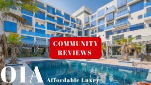 Dubai Community Reviews EP1 – OIA Dubai Residence Motor City