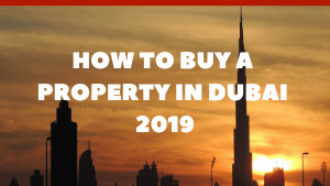 How to buy a ready property in Dubai 2019?