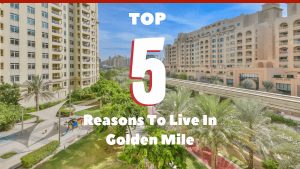 Why Live in Golden Mile Palm Jumeirah