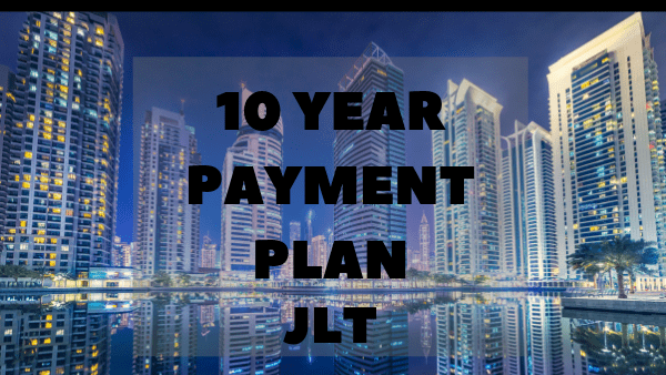 10 Year Payment Plan – MBL JLT